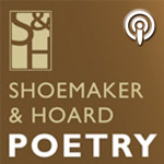 Shoemaker & Hoard Poetry Podcast